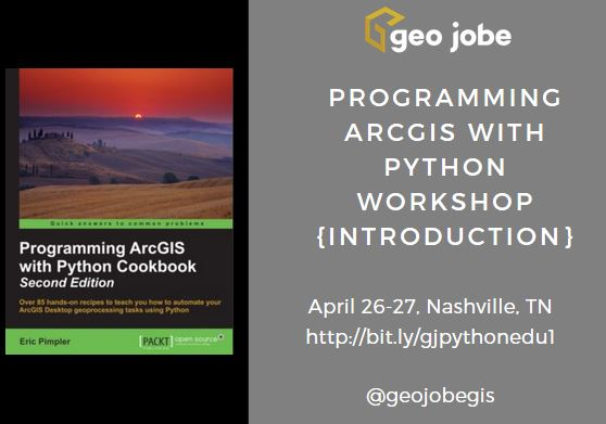 ArcGIS with Python Workshops and Training for GIS Developers